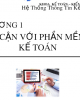 Bài giảng Hệ thống thông tin kế toán 2: Chương 1 - Nguyễn Hoàng Phi Nam (2018)