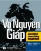 Ebook Võ Nguyên Giáp qua lời kể của những người thân: Phần 1 - NXB Văn hóa - Văn nghệ