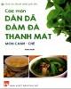 Ebook Món ăn dân dã đậm đà thanh mát (Món canh - chè): Phần 1 - NXB Phụ Nữ