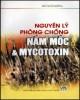 Ebook Nguyên lý phòng chóng nấm mốc và mycotoxin: Phần 1 - NXB Khoa học Kỹ thuật