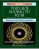 Ebook Thế giới lượng tử kỳ bí - Những bí ẩn về sự huyền hoặc của thế giới vi mô: Phần 2 - NXB Trẻ