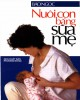 Ebook Nuôi con bằng sữa mẹ: Phần 1