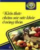 Ebook Kiến thức chăm sóc sức khỏe ở nông thôn: Phần 1 - NXB Hồng Đức
