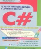 Ebook Tự học lập trình hướng đối tượng và lập trình CSDL C#: Phần 1 - NXB Giao thông Vận tải