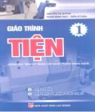 Giáo trình Tiện (dùng cho trình độ trung cấp nghề và cao đẳng nghề)(Tập 1): Phần 1 - Nguyễn Thị Quỳnh, Phạm Minh Đạo, Trần Sĩ Tuấn