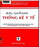 Ebook Bài giảng Thống kê y tế: Phần 1