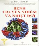 Ebook Bệnh truyền nhiễm và nhiệt đới: Phần 1