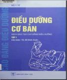 Ebook Điều dưỡng cơ bản (Tập 1): Phần 1