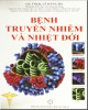 Ebook Bệnh truyền nhiễm và nhiệt đới: Phần 2