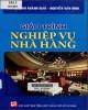 Giáo trình Nghiệp vụ nhà hàng: Phần 2 - NXB Tổng hợp TP.HCM