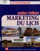 Giáo trình Marketing du lịch: Phần 2 - NXB Tổng Hợp TP.HCM