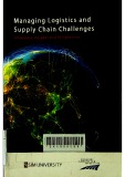 Managing logistics and supply chain challenges : Singapore insights and perspectives
