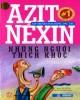 Ebook Azit Nêxin - Những người thích khóc: Phần 1