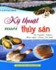 Ebook Kỹ thuật nuôi thủy sản: Phần 1