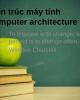 Bài giảng Kiến trúc máy tính: Chương 2 - Tạ Kim Huệ