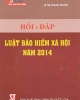 Ebook Hỏi - Đáp luật bảo hiểm xã hội năm 2014: Phần 1
