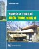 Giáo trình Nguyên lý thiết kế kiến trúc nhà ở - ThS. KTS Trần Đình Hiểu