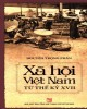 Ebook Xã hội Việt Nam từ thế kỷ XVII: Phần 1