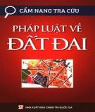 Ebook Cẩm nang tra cứu pháp luật về đất đai: Phần 1