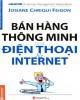 Ebook Bán hàng thông minh qua điện thoại và Internet: Phần 1 - NXB Lao động xã hội