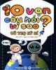 Ebook 10 vạn câu hỏi vì sao - Vũ trụ kỳ bí: Phần 1