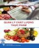 Ebook Quản lý chất lượng thực phẩm: Phần 1