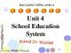 Bài giảng Tiếng Anh 12 unit 4: School education system - Writing