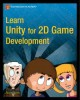 Ebook Learn unity for 2D game development: Part 1