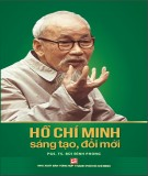 Ebook Hồ Chí Minh sáng tạo đổi mới: Phần 1 - PGS.TS Bùi Đình Phong