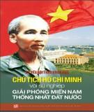 Ebook Kỷ yếu hội thảo khoa học Chủ tịch Hồ Chí Minh với sự nghiệp giải phóng miền Nam thống nhất đất nước: Phần 1 - NXB Tổng hợp Thành phố Hồ Chí Minh