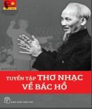 Ebook Tuyển tập thơ nhạc về Bác Hồ (Tái bản lần thứ 5) - NXB Trẻ