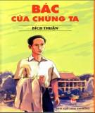 Ebook Bác của chúng ta: Phần 1 - NXB Kim Đồng