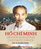 Ebook Hồ Chí Minh văn hóa soi đường cho quốc dân đi: Phần 1 - PGS.TS Bùi Đình Phong