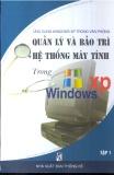Ứng dụng Windows XP trong văn phòng quản lý và bảo trì hệ thống máy tính trong Windows XP: Tập 1- Phần 1