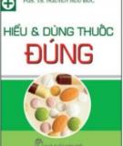 Hiểu và dùng thuốc đúng - PGS.TS. NGuyễn Hữu Đức