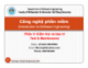 Bài giảng Công nghệ phần mềm - Chương 9: Kiểm thử và bảo trì phần mềm