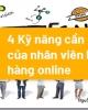 4 kỹ năng cần có của nhân viên bán hàng online