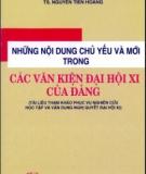 Ebook Những nội dung chủ yếu và mới trong các văn kiện Đại hội XI của Đảng - NXB Chính trị Quốc gia