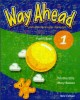 Ebook Way ahead pupil's Book 1 - A foundation course in English: Phần 1