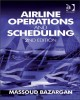 Ebook Airline operations and scheduling (2nd Edition) - Massoud Bazargan: Phần 1
