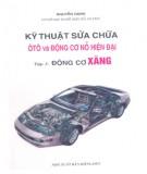 Ebook Kỹ thuật sửa chữa ô tô và động cơ nổ hiện đại (Tập 1: Động cơ xăng): Phần 1