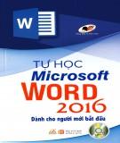 Ebook Tự học Microsoft Word 2016 dành cho người mới bắt đầu: Phần 1