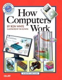 How computers work / Ron White (8 ed.) - Part 1