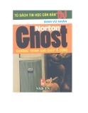 Norton ghost :  Chương trình sao chép ổ cứng/ Đinh Vũ Nhân - Part 1