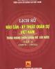 Ebook Lịch sử hậu cần - kỹ thuật quân sự Việt Nam trong kháng chiến chống Mỹ, cứu nước - Tập 3 (1973-1975): Phần 4