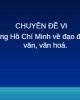 Bài giảng chuyên đề 6: Tư tưởng Hồ Chí Minh về đạo đức, nhân văn, văn hoá