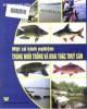 Ebook Một số kinh nghiệm trong nuôi trồng và khai thác thủy sản: Phần 2