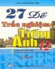 27 đề thực hành trắc nghiệm Tiếng Anh 12: Phần 2