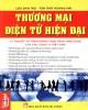 Thương mại điện tử hiện đại: Lý thuyết và tình huống thực hành ứng dụng của các công ty Việt Nam - Phần 3