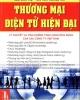 Thương mại điện tử hiện đại: Lý thuyết và tình huống thực hành ứng dụng của các công ty Việt Nam - Phần 1